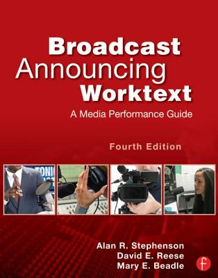 Broadcast Announcing Worktext By Stephenson, Alan R./ Reese, David E./ Beadle, Mary E.