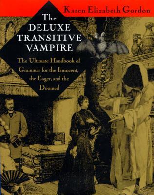 The Deluxe Transitive Vampire By Gordon, Karen Elizabeth