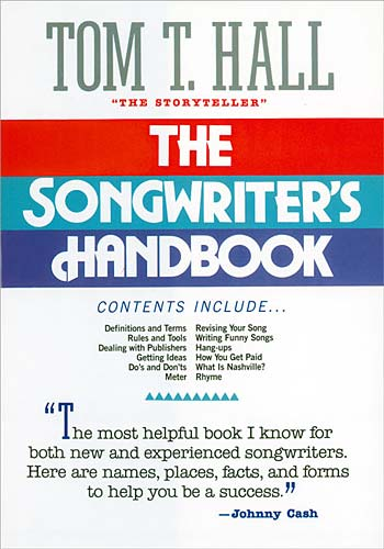 The Songwriter's Handbook By Hall, Tom T.